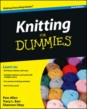 Knitting For Dummies, 2nd Edition (0470287470) cover image