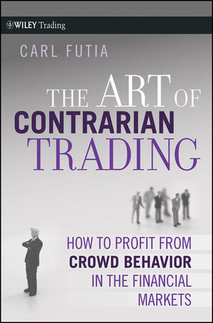 Book Cover Image for The Art of Contrarian Trading: How to Profit from Crowd Behavior in the Financial Markets
