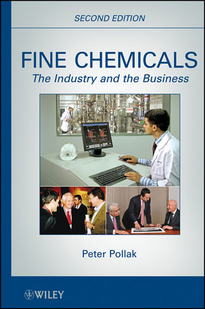 Fine Chemicals: The Industry and the Business, 2nd Edition