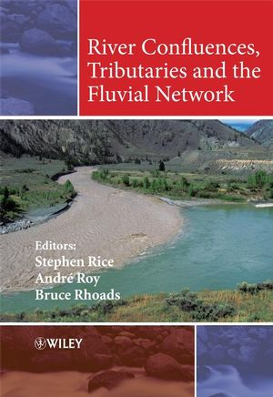 River Confluences, Tributaries and the Fluvial Network (0470760370) cover image