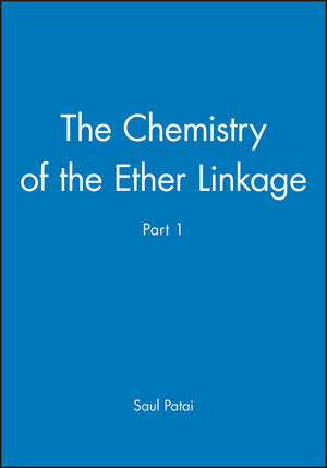 The Chemistry of the Ether Linkage, Part 1
