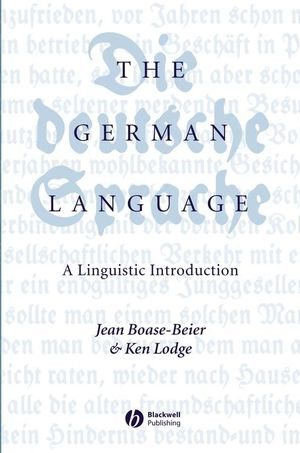 The German Language: A Linguistic Introduction (0470775270) cover image
