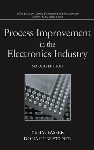 Process Improvement in the Electronics Industry, 2nd Edition