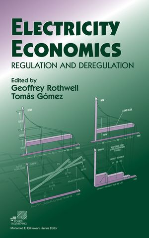 Electricity Economics: Regulation and Deregulation (0471234370) cover image