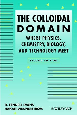 The Colloidal Domain: Where Physics, Chemistry, Biology, and Technology Meet, 2nd Edition (0471242470) cover image