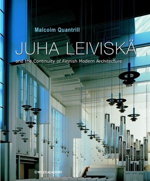 Juha Leiviska: and the Continuity of Finnish Modern Architecture (0471489670) cover image