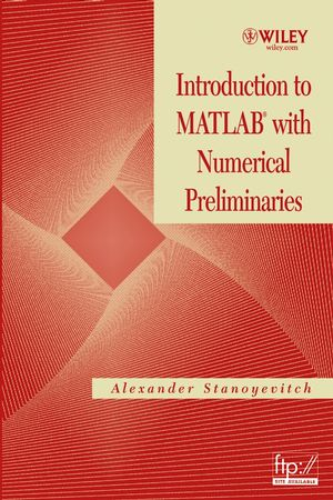 Introduction to MATLAB® with Numerical Preliminaries (0471697370) cover image