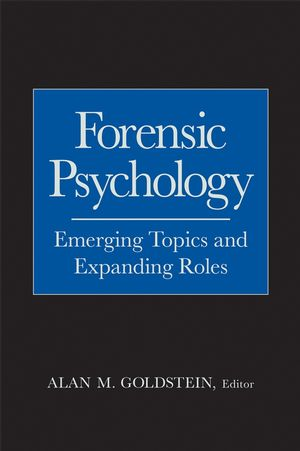 Forensic Psychology: Emerging Topics and Expanding Roles (0471714070) cover image