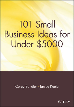 101 Small Business Ideas for Under $5000 (0471720070) cover image