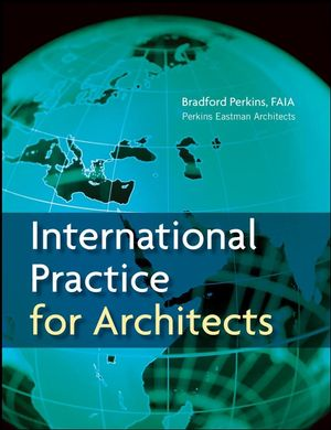 International Practice for Architects (0471760870) cover image