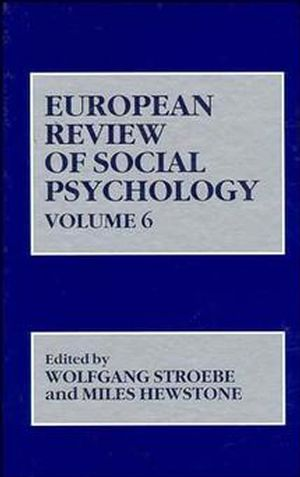 European Review of Social Psychology, Volume 6