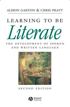 Learning to be Literate: The Development of Spoken and Written Language, 2nd Edition