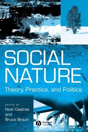 Social Nature: Theory, Practice and Politics (0631215670) cover image