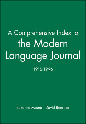 A Comprehensive Index to the Modern Language Journal: 1916-1996