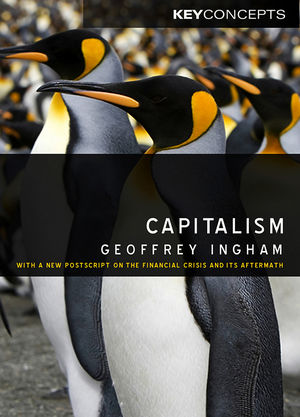 Capitalism: With a New Postscript on the Financial Crisis and Its Aftermath (0745636470) cover image