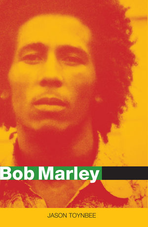 Bob Marley: Herald of a Postcolonial World? (0745657370) cover image
