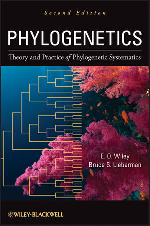 Phylogenetics: Theory and Practice of Phylogenetic Systematics, 2nd Edition (1118017870) cover image