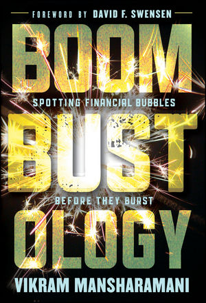 Boombustology: Spotting Financial Bubbles Before They Burst (1118028570) cover image