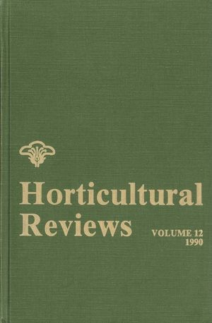 Horticultural Reviews, Volume 12