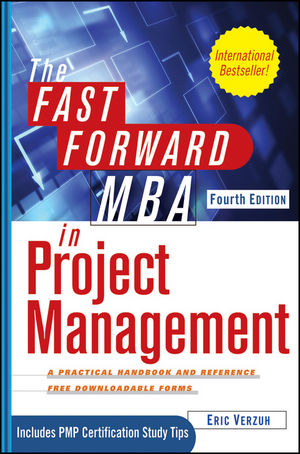 The Fast Forward MBA in Project Management, 4th Edition (1118073770) cover image
