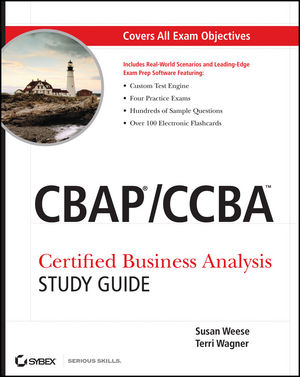 CBAP / CCBA Certified Business Analysis Study Guide (1118084470) cover image