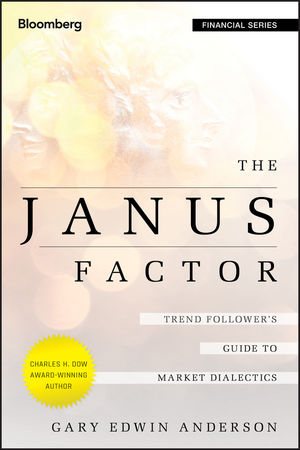 The Janus Factor: Trend Follower