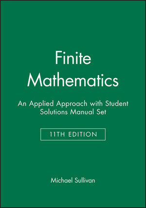 Finite Mathematics: An Applied Approach 11e with Student Solutions Manual Set