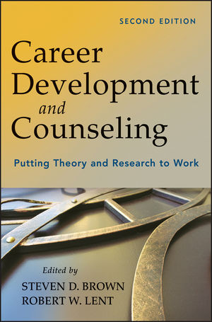 Career Development and Counseling: Putting Theory and Research to Work, 2nd Edition (1118236270) cover image