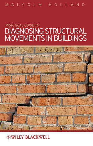 Practical Guide to Diagnosing Structural Movement in Buildings (1118250370) cover image