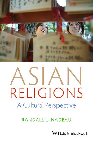Asian Religions: A Cultural Perspective (1118471970) cover image