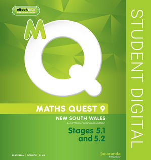 Maths Quest 9 For New South Wales Australian Curriculum Edition, Stages 5.1 and 5.2 eBookPLUS (Online Purchase)
