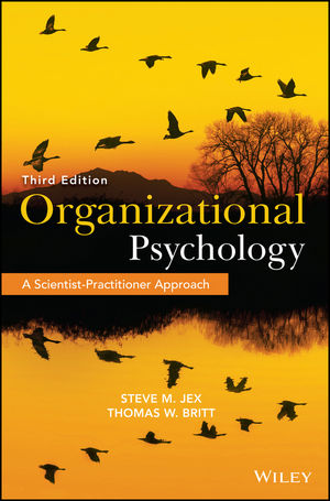 Organizational Psychology: A Scientist-Practitioner Approach, 3rd Edition