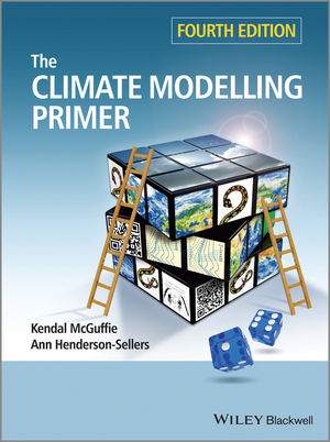 The Climate Modelling Primer, 4th Edition (1118747070) cover image