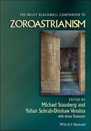 The Wiley-Blackwell Companion to Zoroastrianism (1118786270) cover image