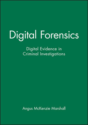 Digital Forensics: Digital Evidence in Criminal Investigations (1118802470) cover image