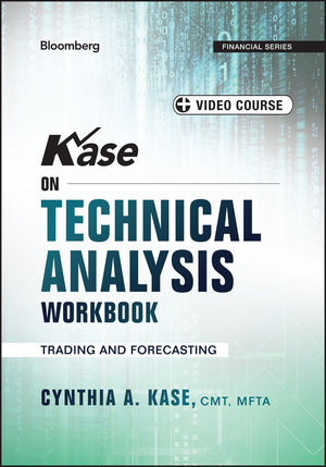 Kase on Technical Analysis Workbook: Trading and Forecasting, + Video Course