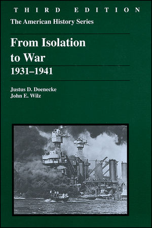 From Isolation to War: 1931 - 1941, 3rd Edition (1118822870) cover image