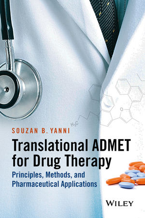Translational ADMET for Drug Therapy: Principles, Methods, and Pharmaceutical Applications