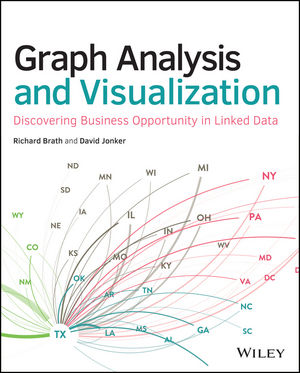 Graph Analysis and Visualization: Discovering Business Opportunity in Linked Data (1118845870) cover image