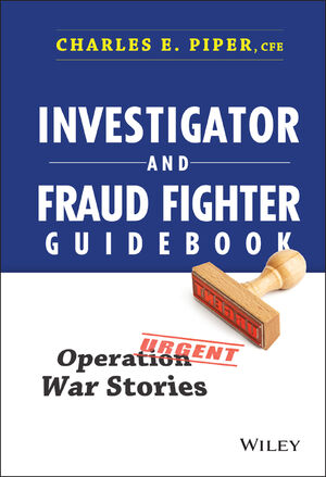 Investigator and Fraud Fighter Guidebook: Operation War Stories (1118871170) cover image