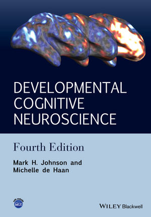 Developmental Cognitive Neuroscience: An Introduction, 4th Edition