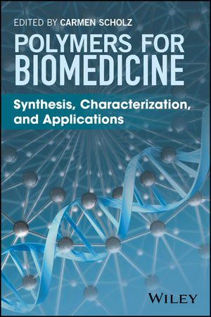 Polymers for Biomedicine: Synthesis, Characterization, and Applications (1118966570) cover image