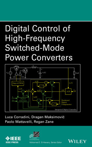 Digital Control of High-Frequency Switched-Mode Power Converters (1119025370) cover image