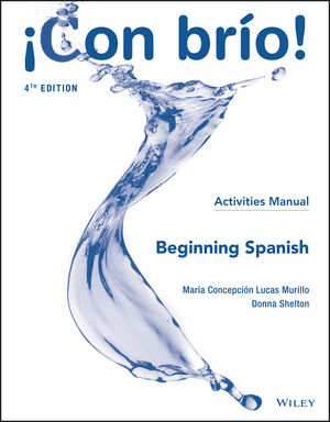 ¡Con brío! Beginning Spanish Activities Manual, 4th Edition