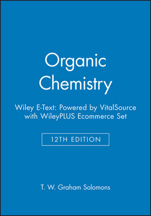 Organic Chemistry, 12e Wiley E-Text: Powered by VitalSource with WileyPLUS Ecommerce Set (1119368170) cover image