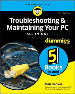 Troubleshooting and Maintaining Your PC All-in-One For Dummies, 3rd Edition (1119378370) cover image