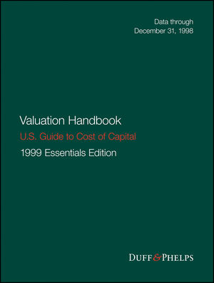 Valuation Handbook - U.S. Guide to Cost of Capital, 1999 U.S. Essentials Edition (1119398770) cover image