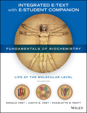 fundamentals of biochemistry with solutions manual enhanced etext rh wiley com Fundamentals of Biochemistry Voet PDF Voet Biochemistry PDF