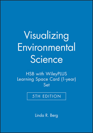 Visualizing Environmental Science 5e HSB with WileyPLUS Learning Space Card (1-year) Set