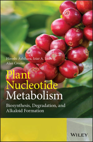 Plant Nucleotide Metabolism: Biosynthesis, Degradation and Alkaloid Formation